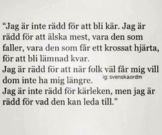121 bilder om Citat och texter på We Heart It Aa Quotes, Hurt Quotes, Love Me Quotes, Some Quotes, Love Poems, Motivational Quotes, Swedish Quotes, The Ugly Truth, Different Quotes