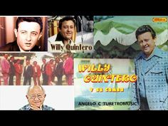 WILLY QUINTERO - THE BEST ( 23 Éxitos ) - YouTube  #YOUTUBERRY
