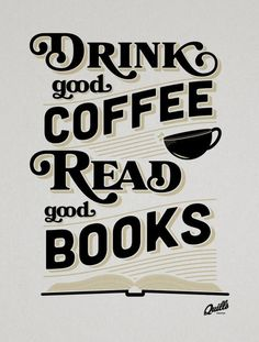 Toma buen café y lee buenos libros ~ Drink good coffee and read good books Coffee Reading, Coffee And Books, I Love Coffee, Best Coffee, My Coffee, Coffee Drinks, Coffee Shop, Espresso Coffee, Reading Books