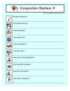 Adventures in Speech Pathology: Conjunction Starter Worksheets-If. Pinned by SOS Inc. Resources. Follow all our boards at pinterest.com/sostherapy for therapy resources.