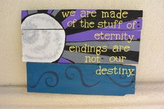 Handmade Distressed Wood Plank Sign We Are Made Of by sondering, $40.00