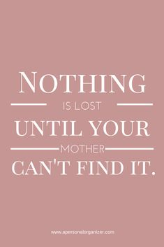 Funny Quotes for Homemade Mother's Day Cards by DIY Ready at http://diyready.com/diy-gifts-mothers-day-quotes/