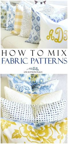 5 Tips for Mixing Fabric Patterns: tips and tricks from a DIY decorator that are super easy. Get the look you see in magazines all on your own! how to mix fabrics, how to mix fabric patterns, decorating ideas, how to decorate with pillows. #weddingdecor #weddingplanning #linen #tablesetting #tabledecor #nosew