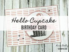 Simple and fun birthday card using Stampin' Up!'s Hello Cupcake Sale-A-Bration stamp set. Visit iStampin.com to learn more. Birthday Fun, Birthday Cards, Call Me Cupcake, Bone Folder, Stamping, Paper Crafts, Simple, Projects, Funny Birthday