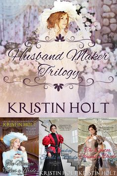 The Husband Maker Trilogy: 3 full-length sweet (wholesome) western historical romance novels, The Menace Takes a Bride, The Cowboy Steals a Bride, The Doctor Claims a Bride (Book 3 and this omnibus to be published in 2015) www.KristinHolt.com
