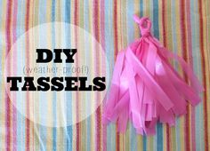 diy tassels {weather-proof!}