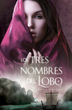 """""""Los tres nombres del lobo"""" de Lola P. Nieva  http://go.shr.lc/1OxfAtS, un viaje al pasado para desentrañar la historia #libros"""