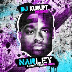 DJ Kurupt  - Narley (Kwony Cash Yo Gotti)