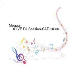 Moguai  1LIVE DJ Session-SAT-10-30-2016-TALiON