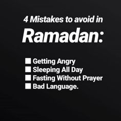 Image may contain: text that says Mistakes to avoid in Ramadan: Getting Angry Sleeping All Day Fasting Without Prayer Bad Language. Islamic Inspirational Quotes, Islamic Quotes, Islamic Phrases, Islamic Teachings, Muslim Quotes, Religious Quotes, Arabic Quotes, Hindi Quotes, Ramadan Tips