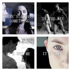 """""""There's always something in the way. It's not me. It's you."""" - The Host"""