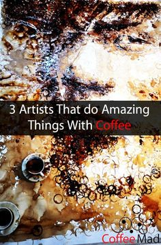 Amazing Art made from Coffee