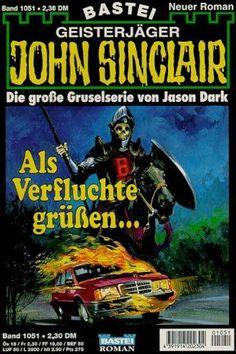 John Sinclair Nr. 1051: Als Verfluchte grüßen...