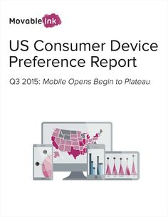 US Consumer Device Preference Report, Free Movable Ink Report Mobile Technology, Desktop Computers, Mobile Photography, Smartphone, Social Media, Ink, Free, India Ink, Social Networks