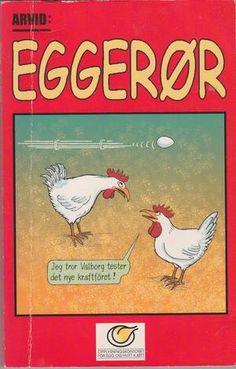 """""""Eggerør"""" av Arvid"""