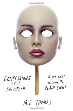 As disturbing as it is, this author's writing is pretty stellar. Confessions of a Sociopath: A Life Spent Hiding in Plain Sight by M.E. Thomas,http://www.amazon.com/dp/0307956644/ref=cm_sw_r_pi_dp_kOAvtb1FVAMY7QXJ