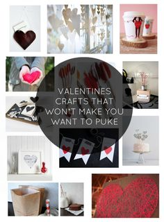 Valentine's Day crafts that won't make you want to puke