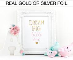 Dream big little one Gold Foil Real Foil Gold nursery decor by SprinkleofSparkleByJ