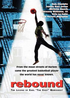 Rebound The Legend of Earl The Goat Manigault