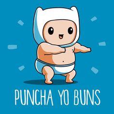 Puncha Yo Buns t-shirt Adventure Time TeeTurtle Cartoon Network Shows, Cartoon Shows, Princesse Chewing-gum, Adventure Time Funny, Adveture Time, Land Of Ooo, Adventure Time Wallpaper, Pokemon, Finn The Human