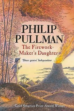The Firework-Maker's Daughter / Philip Pullman (Gold smarties prijs) Primary Teaching, Primary School, Teaching Ideas, Book People, Greatest Adventure, Adventure Quest, Chapter Books, Extreme Weather, Stories For Kids