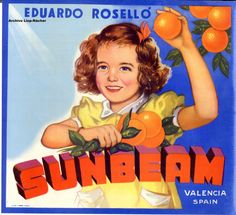 Valencia Oranges ~ Sunbeam de Eduardo Roselló,  Lit. Sobrino De J. Gamón De Valencia