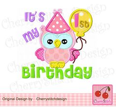 It's My 1st Birthday owl Digital Embroidery Applique -4x4 5x7 6x10-Machine Embroidery Applique