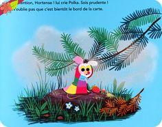 Polka et Hortense : la grande aventure Texte d'Astrid Desbordes Illustrations de Marc Boutavant Publié en 2014 par les éditions Nathan