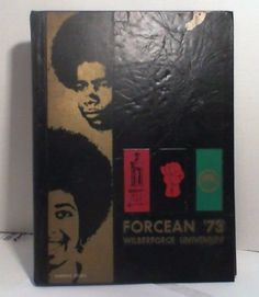 THE FORCEAN:  1973 Wilberforce University Yearbook [AME Church] Ohio - Genealogy