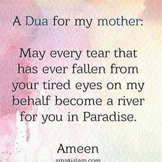 May our mothers all have an entrance to Jannah! Ameen #Mothers #Jannah #Islam