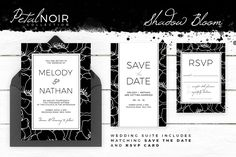 Petal Noir - Shadow Bloom by AM Studio on @creativemarket wedding invitation, along with matching 'Save The Date' and 'RSVP' card.