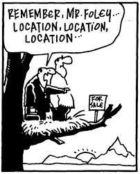#Funny #RealEstate #Joke // -Recuerde Sr. Foley.. Locación, locación, locación...-