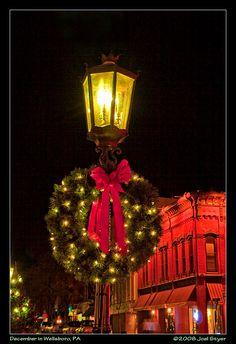 Wellsboro Gas Street Lamps, Pennsylvania / Dressed up for Christmas / Wreaths