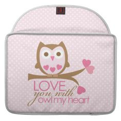 ==> consumer reviews          	Love You with OWL my Heart Sleeves For MacBooks           	Love You with OWL my Heart Sleeves For MacBooks We have the best promotion for you and if you are interested in the related item or need more information reviews from the x customer who are own of them befo...Cleck Hot Deals >>> http://www.zazzle.com/love_you_with_owl_my_heart_sleeves_for_macbooks-204378731739786296?rf=238627982471231924&zbar=1&tc=terrest