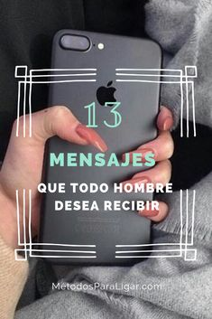 13 Mensajes Que A Todos Los Chicos Les Gusta Recibir: Averiguar si a un chico le gusta o no tu dinámica particular con los mensajes de texto no es sencillo.