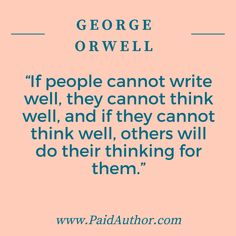 George Orwell quotes about writing