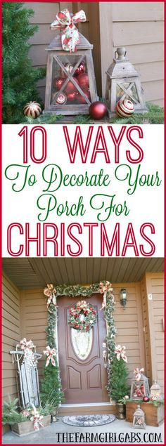 It's time to deck the halls for Christmas! Here are 10 Ways To Decorate Your Porch For Christmas. Great home decor and design ideas for your house.