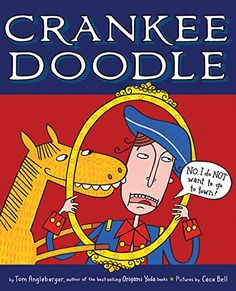 """Crankee Doodle, by Tom Angleberger   """" One final delightful twist: it's Crankee's pony who narrates the postscript about the tale's traditional origins."""""""