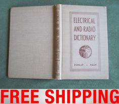 Altes Buch Vintage Book Electrical & Radio Dictionary 1944 WW2 USA Dunlap Haan Ww2, Cover, Books, Ebay, Vintage, Libros, Book, Vintage Comics