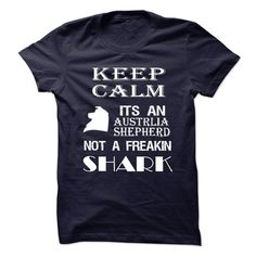 Keep Calm its a Australian Shepherd T Shirts, Hoodies. Check price ==► https://www.sunfrog.com/No-Category/Keep-Calm-its-a-Australian-Shepherd-5143377-Guys.html?41382 $23