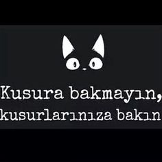 Kusurlarınıza bakın! Sarcastic Words, Good Sentences, Wonder Quotes, Strong Love, World Of Books, Life Words, English Quotes, Meaningful Words, Wise Quotes