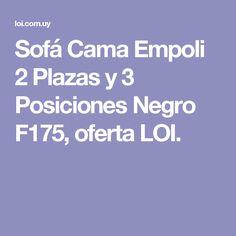 Sofá Cama Empoli 2 Plazas y 3 Posiciones Negro F175, oferta LOI.