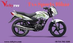 Standard features include a two-pod instrument cluster and drum brakes for both the front and rear. The Tvs Sports Bihar is powered by a 109cc single cylinder petrol engine that produces 7bhp and 7.5Nm of torque.   See@  http://www.vickytvs.com/tvs-sports-darbhanga-bihar/