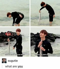 How can Jungkook just pick up a fish out of nowhere?....Oh ya...HES THE GOLDEN FREAKING MAKNAE