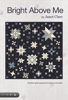 Bright Above Me Quilt Pattern - A galaxy of stars quilt pattern featuring night sky themed fabrics