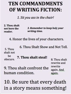 The Ten Commandments of Writing Fiction.  (I can totally see that God sent these down with those other commandments).