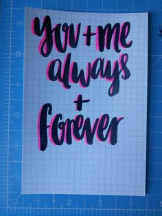 You and me song brush lettering and neon sharpie