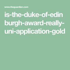 is-the-duke-of-edinburgh-award-really-uni-application-gold