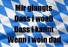 Motto Quotes, Funny Quotes, Humor, Bavaria, Growing Up, Jokes, Motivation, Sayings, Life