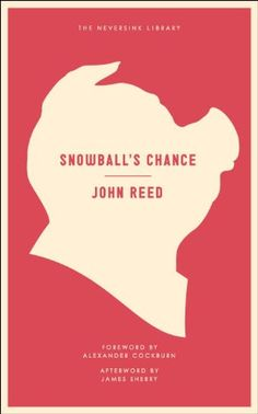 Snowball's Chance (Neversink) by John Reed https://www.amazon.com/dp/1612191258/ref=cm_sw_r_pi_dp_x_s-vuybP19QSDJ